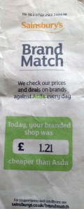 Voucher do Sainsbury pois no Asda a compra teria sido 1.21 libras (5 reais) mais barata. Desconto na próxima compra.